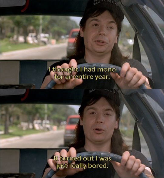 funny-Wayne-World-mono-bored