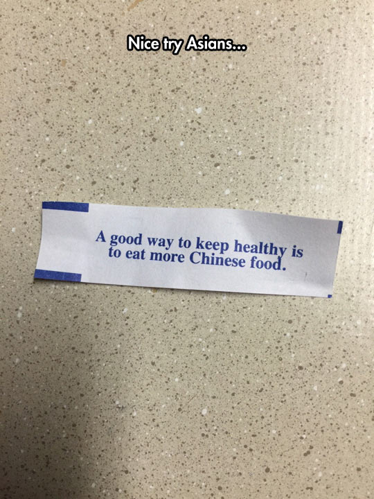 You Almost Got Me There Fortune Cookie