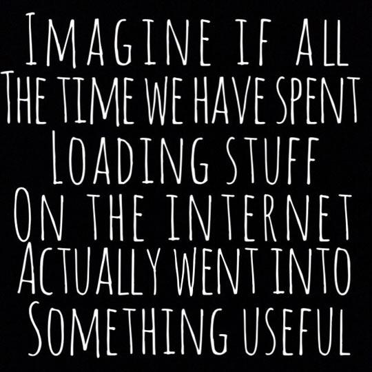 funny-loading-stuff-Internet-something-Useful