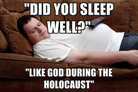 Did You Sleep Well?