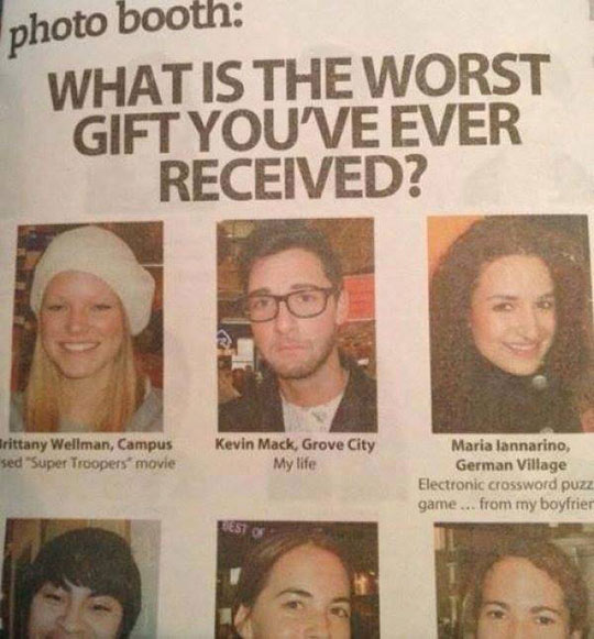 The Worst Gift You