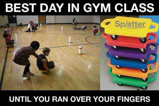 Best Part Of Gym Class