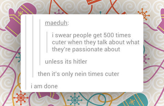 People Are More Cute When They Have Passion