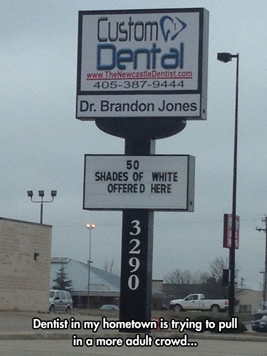 funny-dentist-sign-50-shades-white