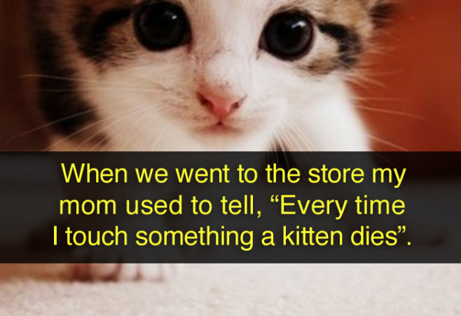 lies-parents-told-kids-store-touch-something-kitten-dies
