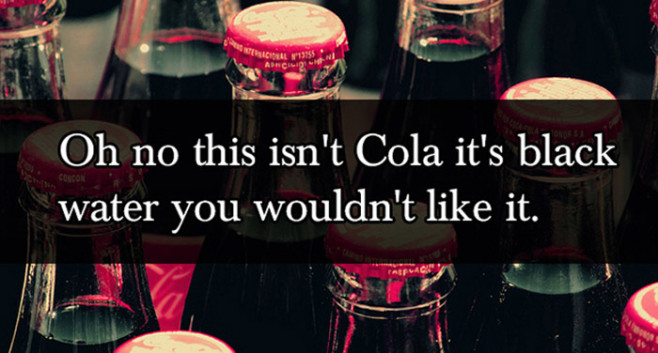lies-your-parents-told-you-coca-cola-black-water