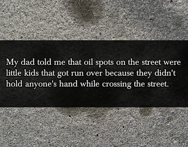 lies-your-parents-told-you-oil-spots-street-dead-children