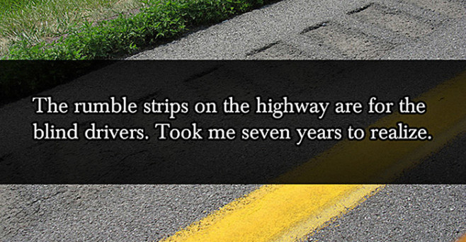 lies-your-parents-told-you-rumble-strips-blind-drivers