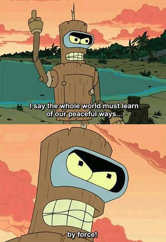 funny-Bender-Futurama-peaceful-ways