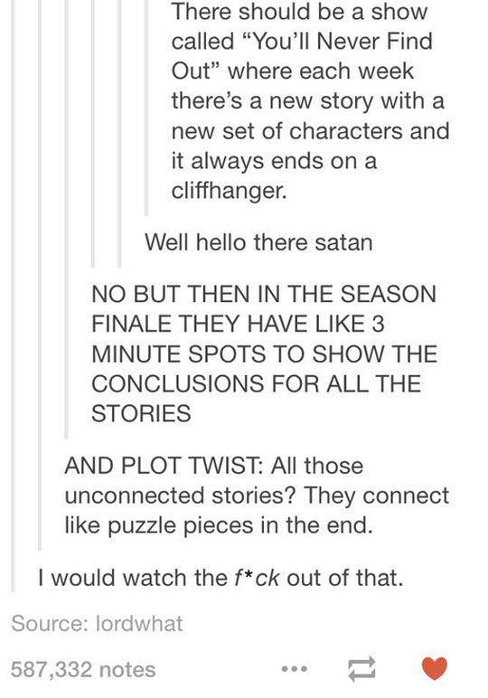 Idea For A TV Show