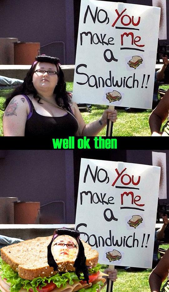 You Make Me A Sandwich