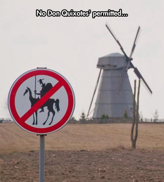 funny-sign-windmill-Quixote-prohibition