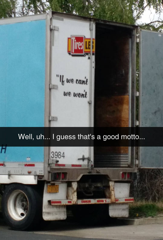 funny-truck-motto-quote-tires