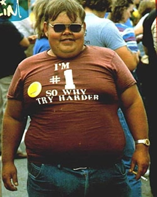 fat-boy-t-shirt-im-number-1-so-why-try-harder