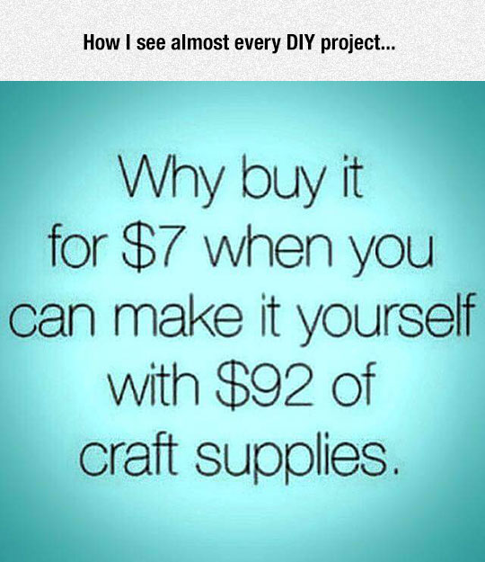 Every DIY Project Ever
