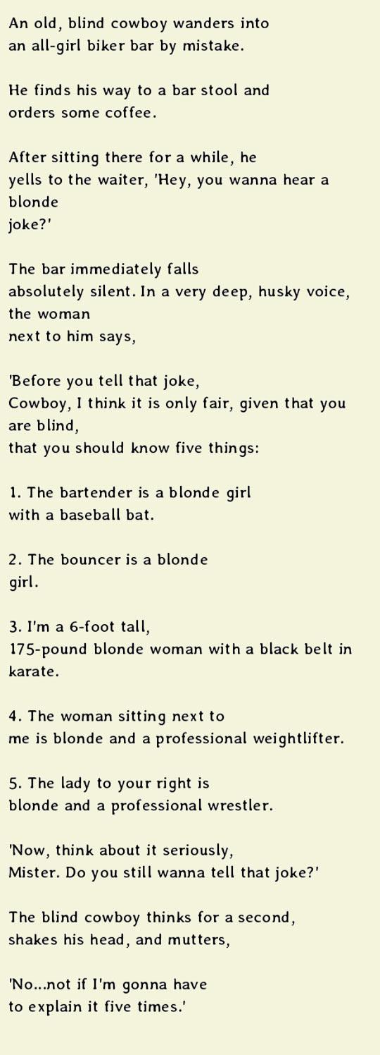 Do You Want To Hear A Blonde Joke?