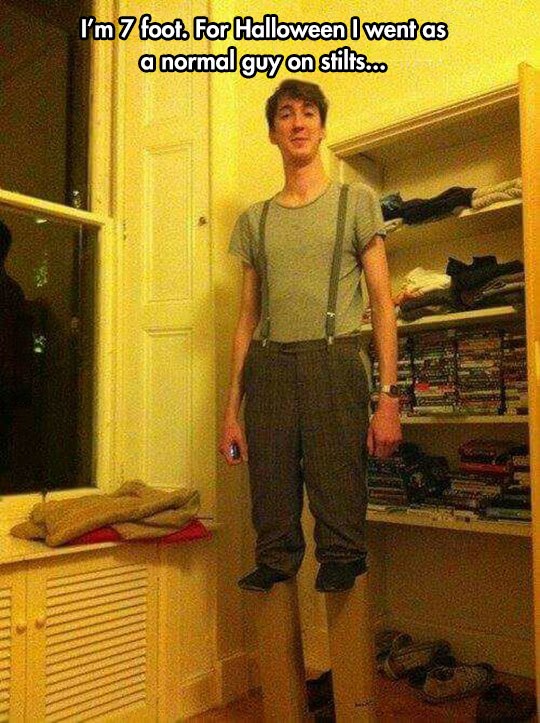When You Are Too Tall