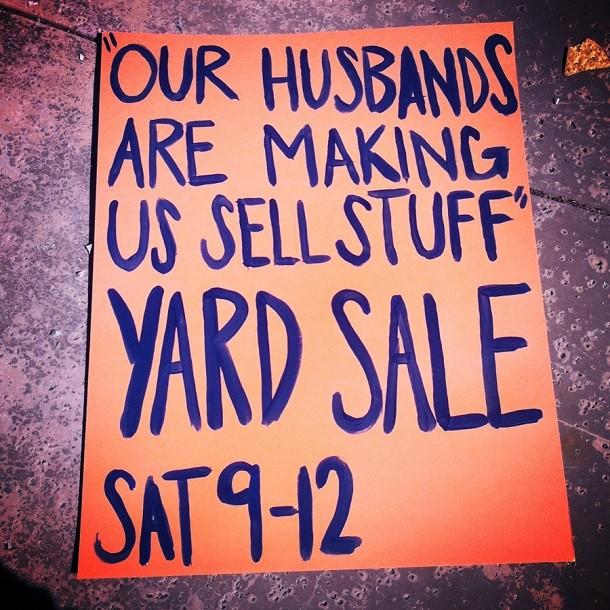 husbands-making-us-sell-stuff-Garage-sale-sign-610x610