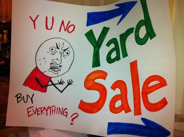 y-u-no-Garage-sale-sign-610x455