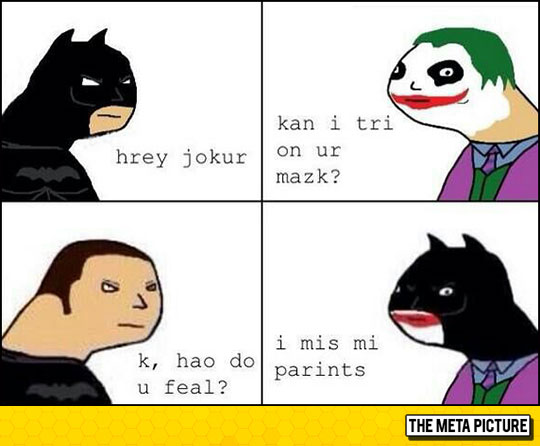 Why You Do This Joker?