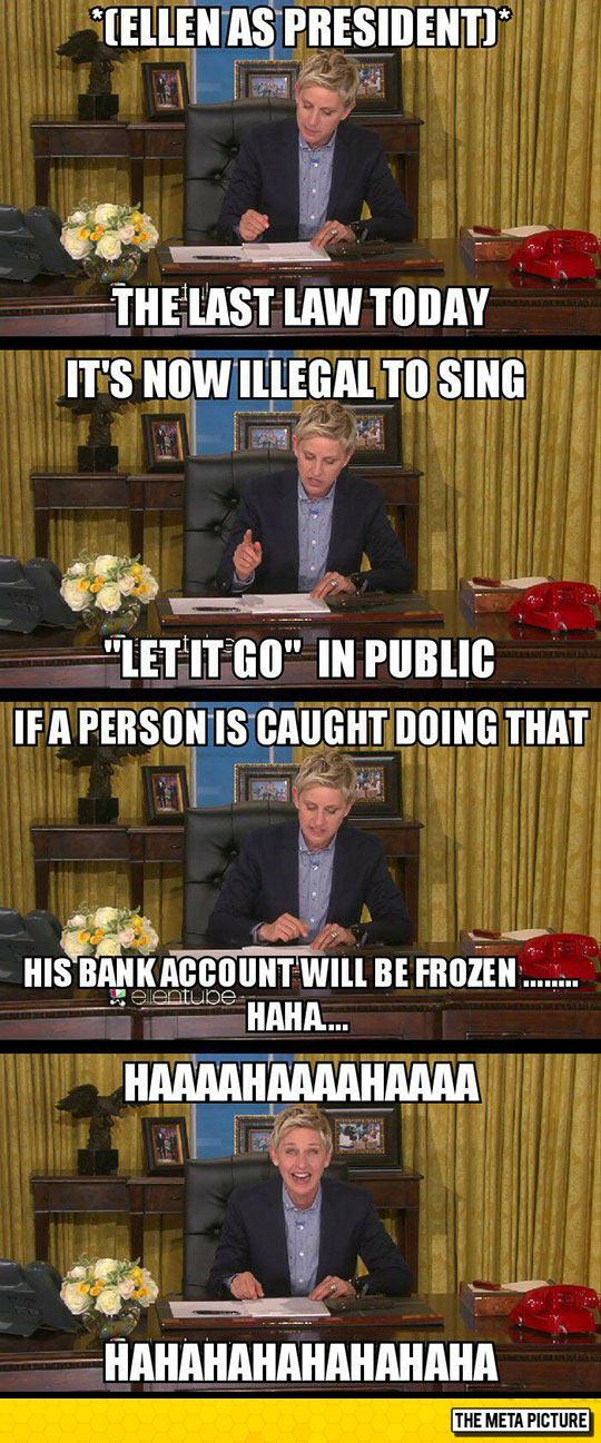 Ellen As President