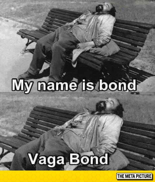 Homeless James Bond