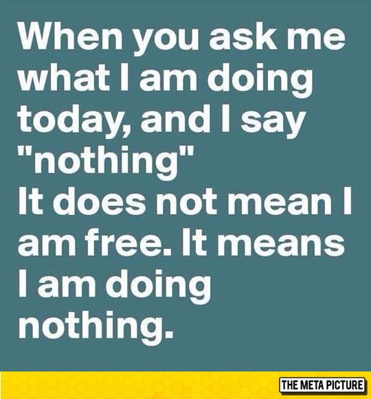 I Am Doing Nothing