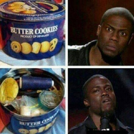 3. The time you expected cookies in the goddamn butter cookie tin