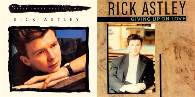 The time Rick Astley destroyed your idealistic views on love