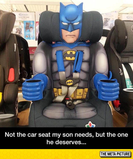 The Car Seat He Deserves