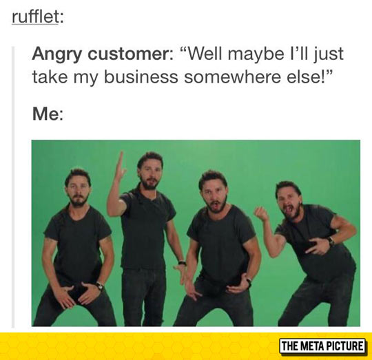 When Dealing With Annoying Customers