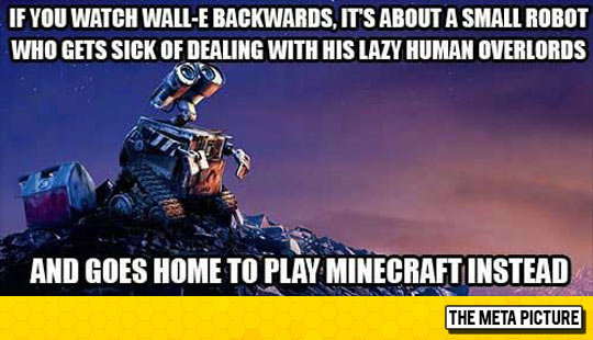 If You Watch Wall-E Backwards