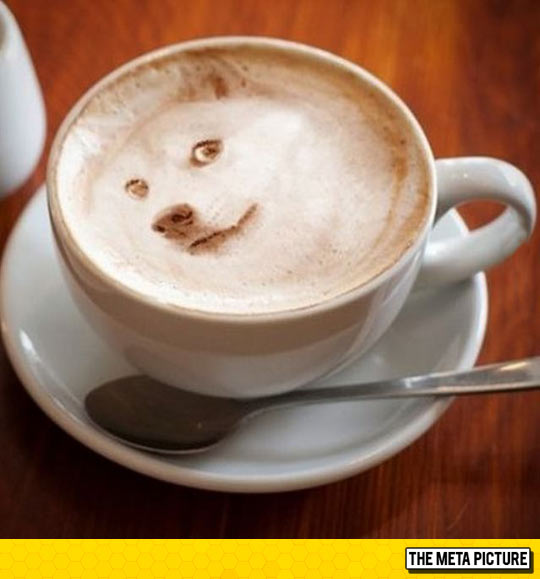 Such Morning. Much Coffee. Wow