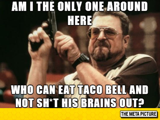 funny-man-only-one-Taco-Bell