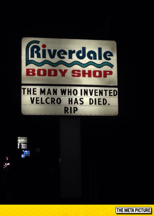 funny-sign-man-invented-velcro-rip