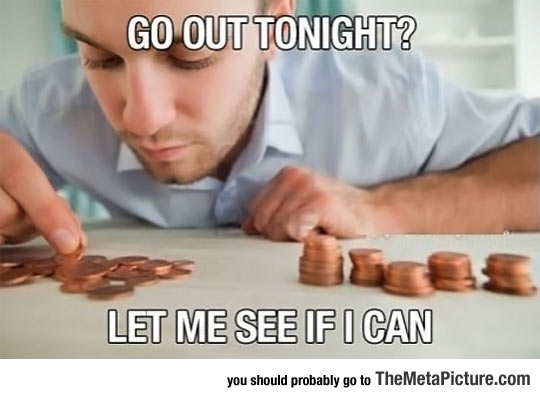 Every Time I Plan To Go Out