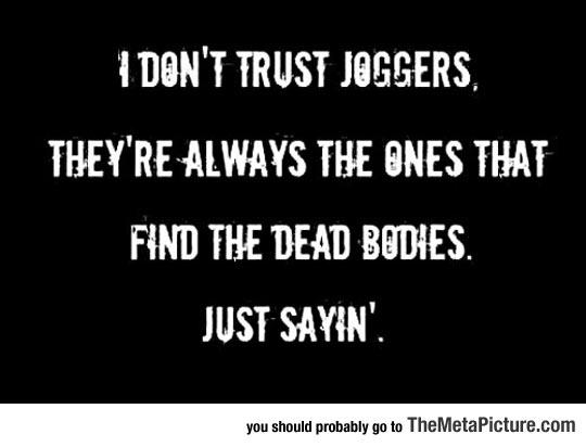 Those Shady Joggers