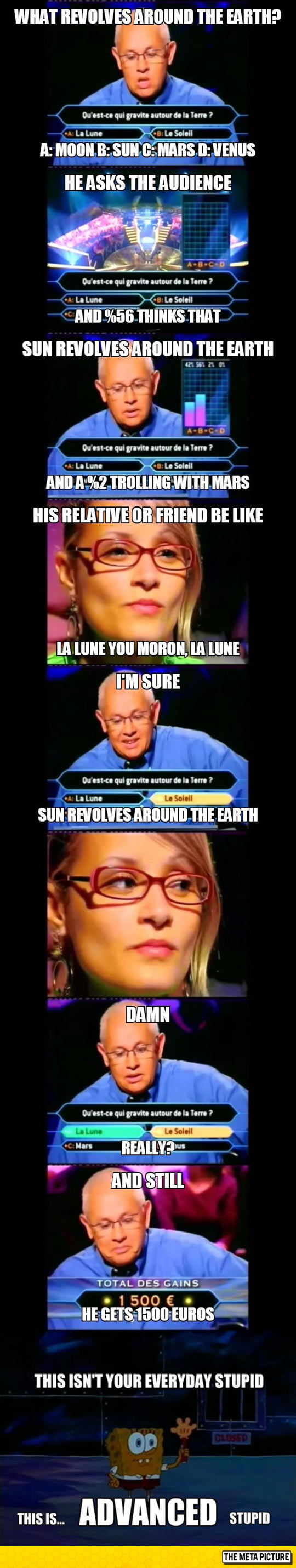 A Whole New Level of Stupidity on Who Wants to Be a Millionaire?