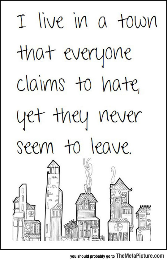Everyone In The Town I Live In