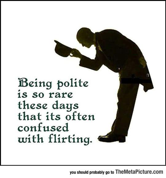 Being Polite Nowadays