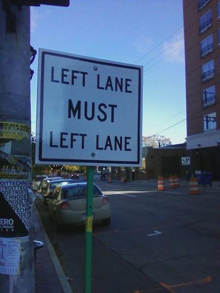Dammit left lane, keep it together!