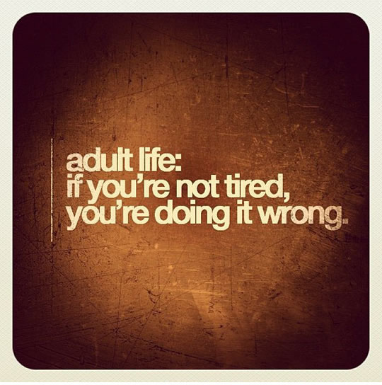 Truth About Adult Life