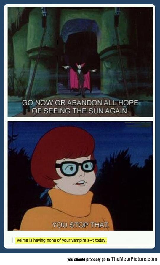 Velma Has Had Enough