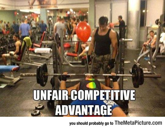 Such An Unfair Advantage