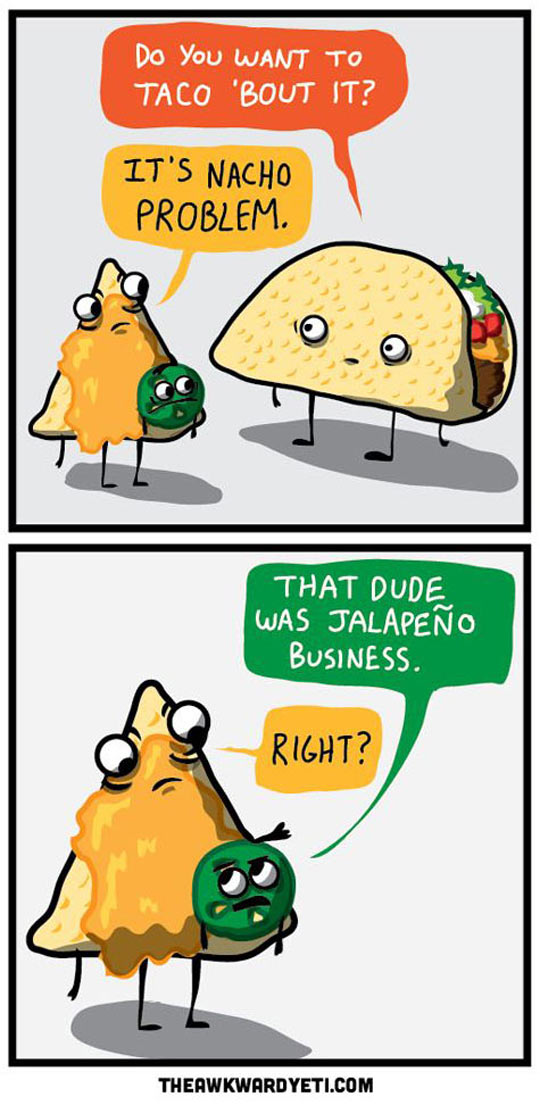 cool-taco-conversation-problem-nacho
