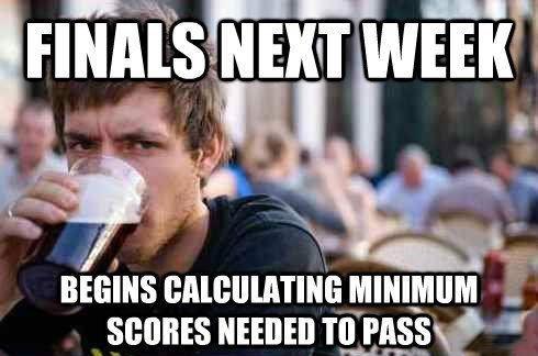 Finals next week
