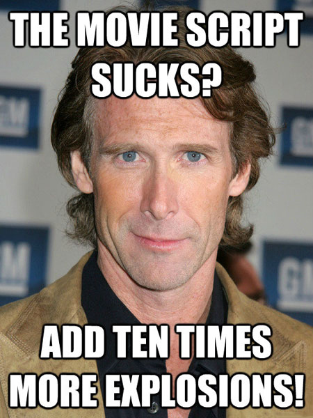 Michael Bay's philosophy