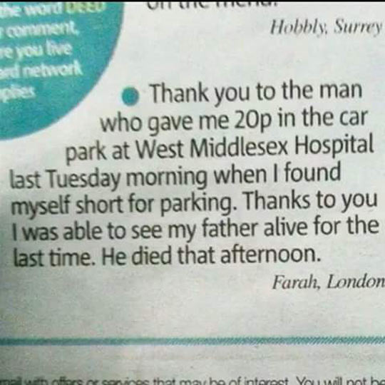 A Small Deed Can Go A Long Way