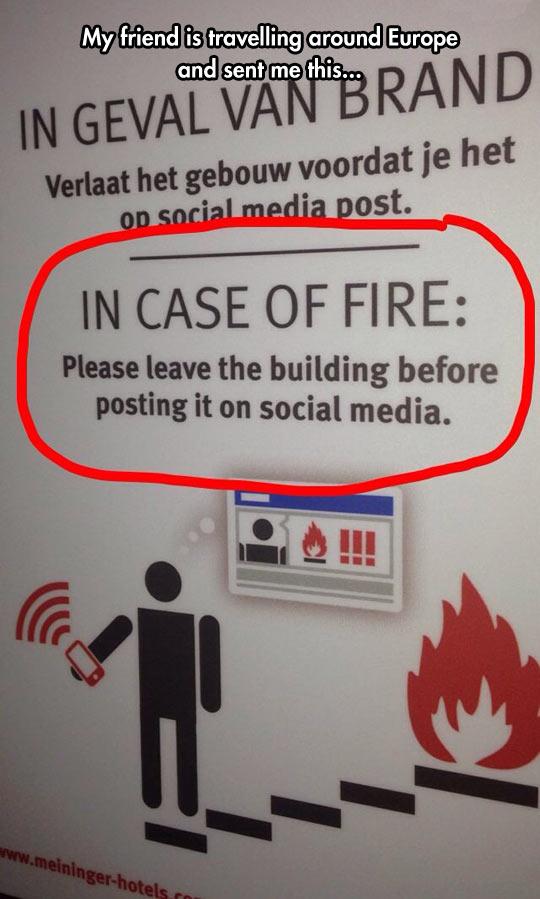 In Case Of Fire, Please Remember