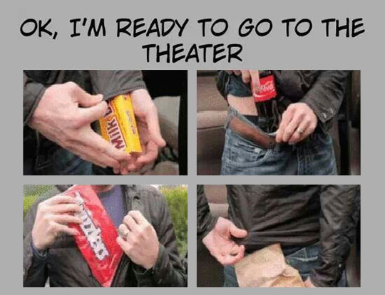 Every Time I Decide To Go To The Theater